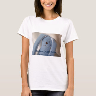 Yep, I'm a Snuggle Bunny. T-Shirt