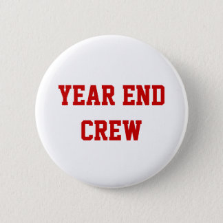 Yera End Crew Financial Accounting Team Name 6 Cm Round Badge