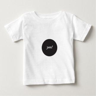 YES! BABY T-Shirt