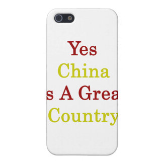 Yes China Is A Great Country iPhone 5 Cover