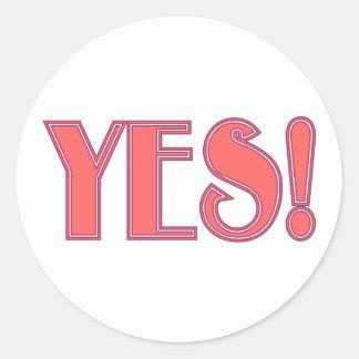 Yes! Classic Round Sticker