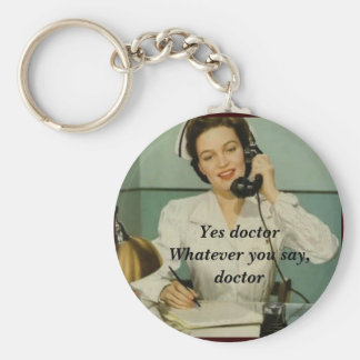 Yes Doctor Funny Vintage Nurse Basic Round Button Key Ring