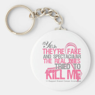 Yes Fake and Spectacular - Breast Cancer Key Chains