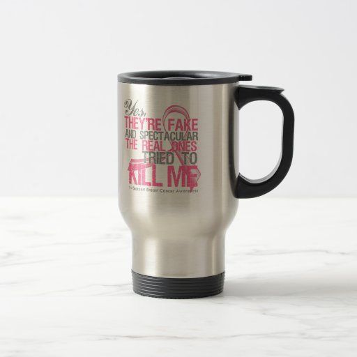 Yes Fake and Spectacular - Breast Cancer Coffee Mug