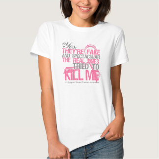 Yes Fake and Spectacular - Breast Cancer T-Shirt