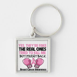 Yes Fake I Fought Back Breast Cancer Awareness Keychains