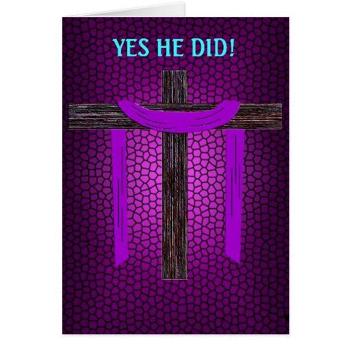 Yes He Did! (cross embossed) Greeting Card