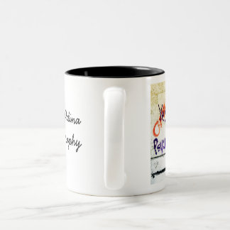 Yes, I am a Psycho - Mug for All