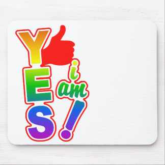 YES I AM mousepad, customize Mouse Mat
