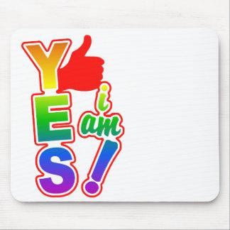 YES I AM mousepad, customize Mouse Pad