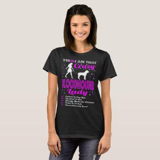 Yes I Am That Crazy Bloodhound Dog Lady Tshirt