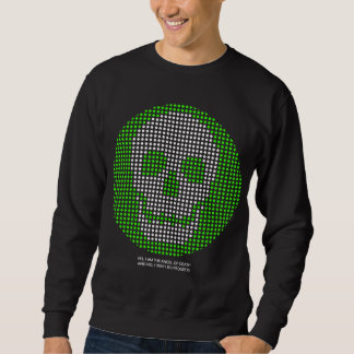 Yes, I am the Angel of Death (Green) Sweatshirt