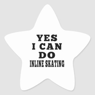Yes I Can Do Inline Skating Star Sticker