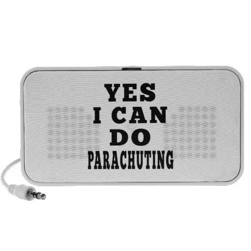 Yes I Can Do Parachuting Travel Speakers