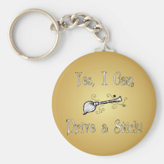 Yes, I Can Drive a Stick! Key Ring