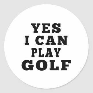 Yes I Can Play Golf Round Sticker