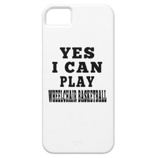 Yes I Can Play Wheelchair Basketball iPhone 5/5S Cover