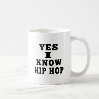 Yes I Know Hip Hop Coffee Mugs