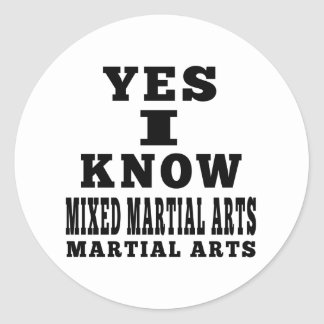 Yes I Know Mixed martial arts Sticker
