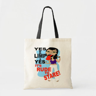 Yes I Limp & Yes It's Rude To Stare Budget Tote Bag