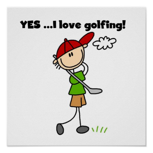 Yes I Love Golfing Posters