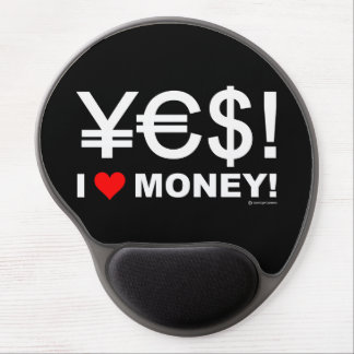 Yes! I love money! Gel Mouse Mat