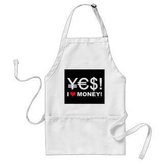 Yes! I love money! Standard Apron