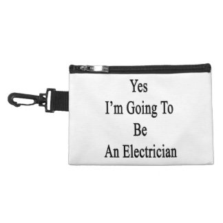 Yes I m Going To Be An Electrician Accessories Bags