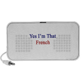Yes I m That French Travelling Speaker