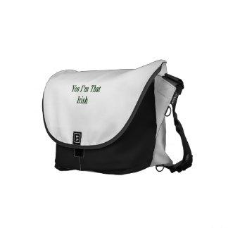 Yes I m That Irish Messenger Bags