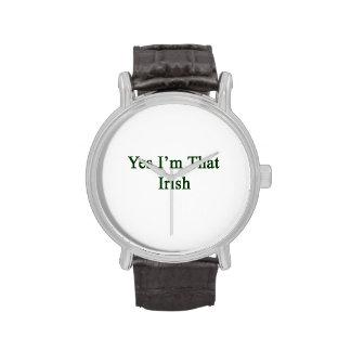 Yes I m That Irish Watch