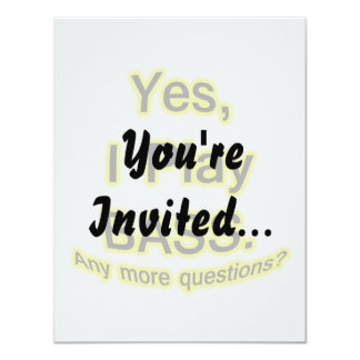 Yes I Play Bass Black Text Yellow Glow 4.25x5.5 Paper Invitation Card