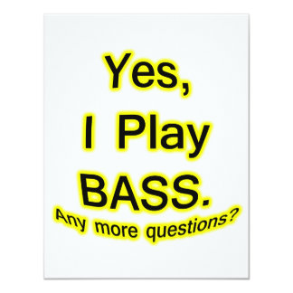 Yes I Play Bass Black Text Yellow Glow Invitation