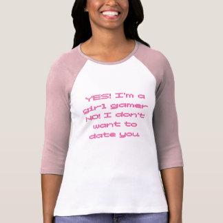 yes I'm a girl gamer T-Shirt