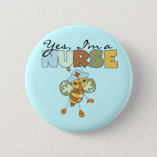 YES I'm a Nurse T-shirts and Gifts 6 Cm Round Badge