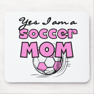 Yes I'm a Soccer Mom T-shirts and Gifts Mouse Mat