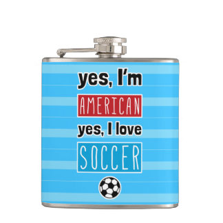 Yes I'm American, Yes I Love Soccer Hip Flask