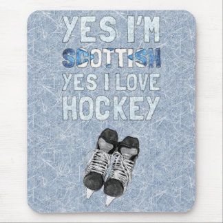 Yes I'm Scottish, Yes I Love Hockey Mouse Mat
