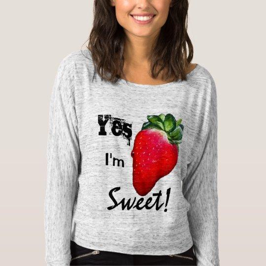 Yes I'm Sweet Strawberry Womens Shirt