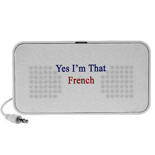 Yes I'm That French Travelling Speaker