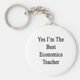 Yes I'm The Best Economics Teacher Basic Round Button Key Ring