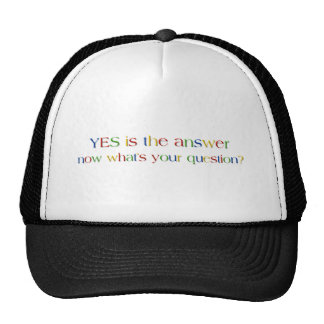 Yes is the answer cap
