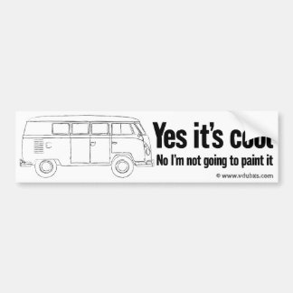 Yes it's cool. No I'm not going to paint it Bumper Sticker