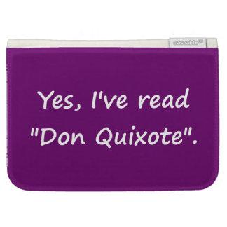 "Yes, I've read ""Don Quixote"". Kindle 3G Case"