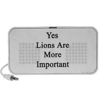 Yes Lions Are More Important Travel Speakers