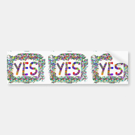 YES : Positive Attitude :  Graphic Text n Border Bumper Stickers