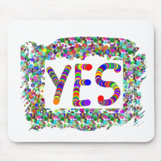 YES : Positive Attitude :  Graphic Text n Border Mouse Mat