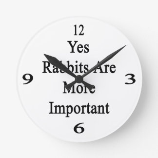 Yes Rabbits Are More Important Clocks
