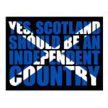 Yes, Scotland should be an independent country, Post Card