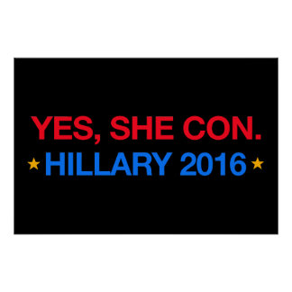 yes,she con. hillary 2016 poster